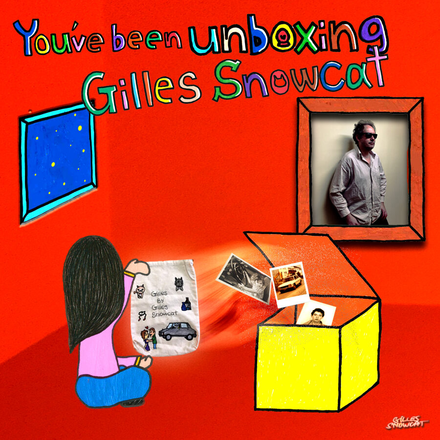 You've Been Unboxing Gilles Snowcat (audio CD)