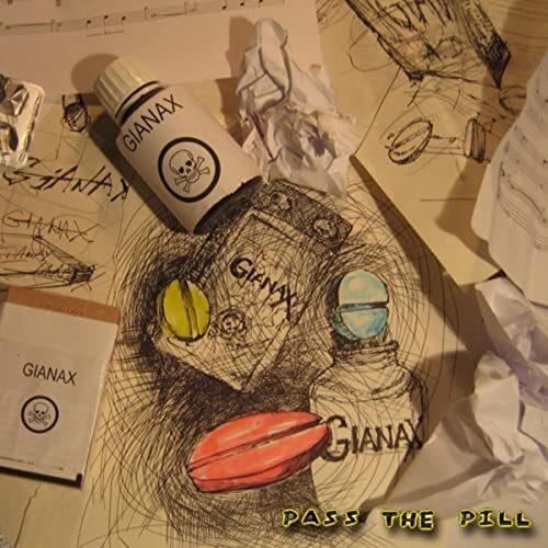 GIANAX - Pass The Pill (audio CD)